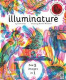 Wide Eyed Editions Illuminature: A Search And Find Extravaganza That Illuminates Nature Night And Day With A Magical Viewing Lens