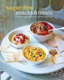 Ryland Peters & Small Sugar-Free Snacks & Treats Hardback