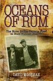 Pottersfield Press Oceans of Rum: The Nova Scotia Banana Fleet in Rum-Runner Heaven