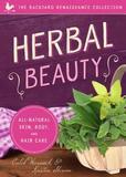 Familius Herbal Beauty: All-natural Skin, Body & Hair Care