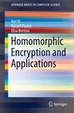 Springer International Publishing Homomorphic Encryption and Applications