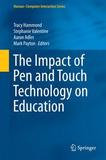 Springer International Publishing The Impact of Pen and Touch Technology on Education