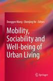 Springer Berlin Heidelberg Mobility, Sociability and Well-being of Urban Living