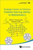 World Scientific Publishing Strategy Games To Enhance Problem-solving Ability In Mathematics