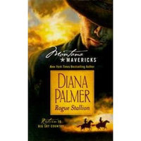 Rogue Stallion (Montana Mavericks, Return to Big Sky Country, Book No.1)