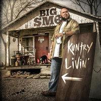 Big Smo - Kuntry Livin'