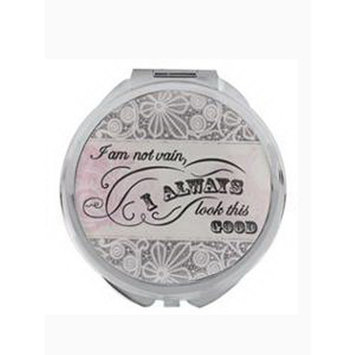 I Always Look This Good Compact Mirror by Ganz