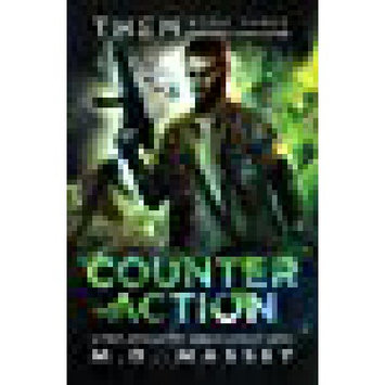 Modern Digital Publishing THEM Counteraction: A Scratch Sullivan Paranormal Post-Apocalyptic Action Novel