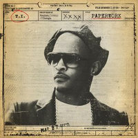 T.I. ~ Paperwork [Clean] (new)