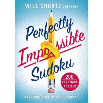 St. Martins Press Will Shortz Presents Perfectly Impossible Sudoku: 200 Very Hard Puzzles