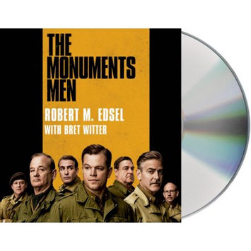 Macmillan Publishing Company The Monuments Men: Allied Heroes, Nazi Thieves, and the Greatest Treasure Hunt in History