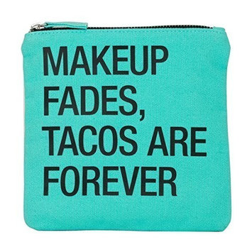 Makeup Fades, Tacos are Forever Cosmetic Bag Canvas Zip Bag ( 6¾