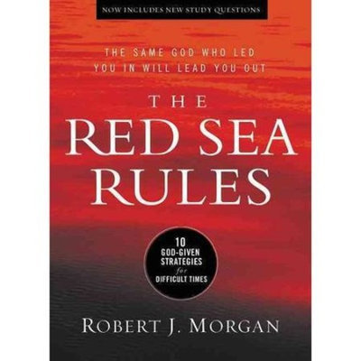 Morgan Robert The Red Sea Rules: 10 God-Given Strategies for Difficult Times