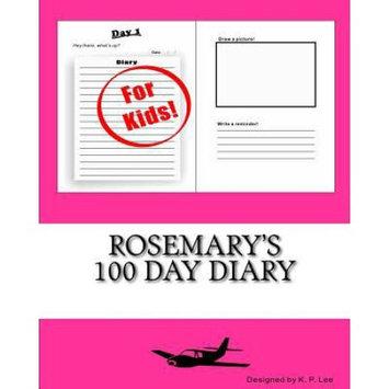 Createspace Publishing Rosemary's 100 Day Diary