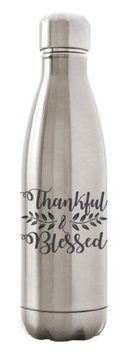 Custom Apparel R Us Stainless Steel Water Bottle Double Wall Vacuum Insulated 17 oz Thankful Blessed