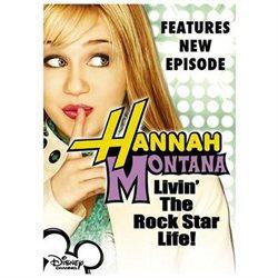 Hannah Montana, Vol. 1: Livin' the Rock Star Life