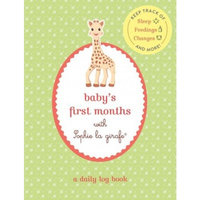Baby's First Months with Sophie la girafe® : A Daily Log Book: Keep Track of Sleep, Feeding, Changes, and More!