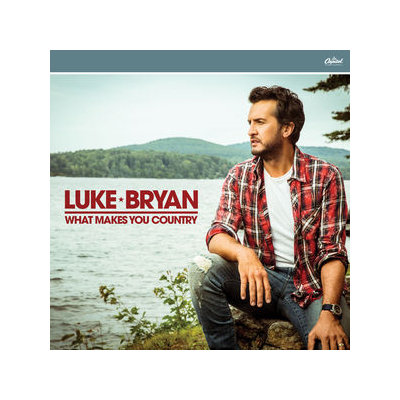 What Makes You Country (Luke Bryan)