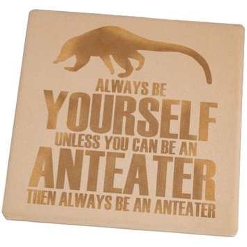 Animal World Always Be Yourself Anteater Set of 4 Square Sandstone Coasters