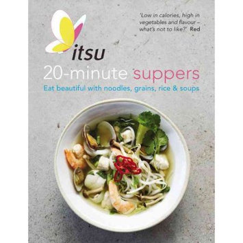 Octopus Books Itsu 20 Minute Dinners: Eat Beautiful With Noodles, Grains, Rice And Soups