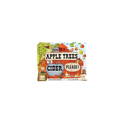 Beats From Apple Trees to Cider, Please! (Hardcover)
