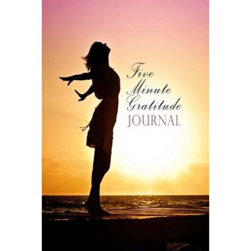 Createspace Publishing Five Minute Gratitude Journal: Positive Habit Forming Notebook in Just 5 Minutes A Day
