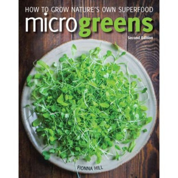 Microgreens : How to Grow Nature's Own Superfood
