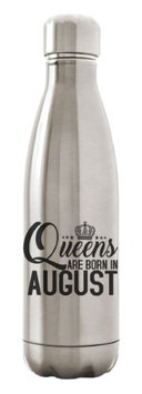 Custom Apparel R Us Stainless Steel Water Bottle Double Wall 17 oz Queens Are Born In August