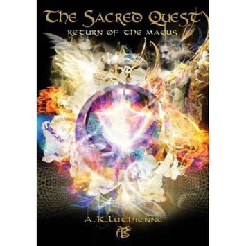Lone Star Storyworld Publishing The Sacred Quest: Return of the Magus