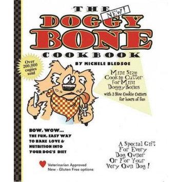 Michele Bledsoe; Chris Rupert; Kelly Schaefer The Doggy Bone Cookbook (Board Book)