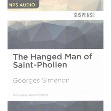 Brilliance Audio The Hanged Man of Saint-Pholien