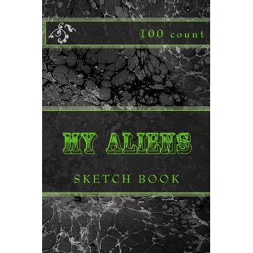 Createspace Publishing My Aliens: Sketch Book (100 Count)