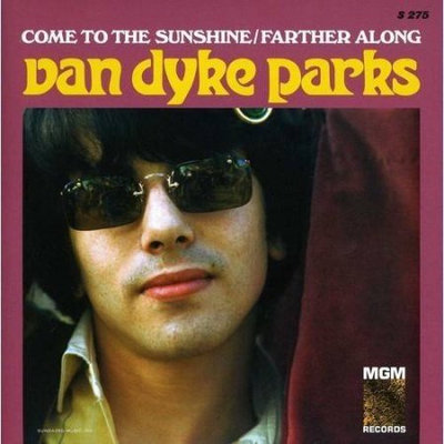 Fye Come to the Sunshine by Van Dyke Parks