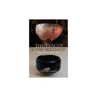 The Teacup and the Skullcup (Paperback)