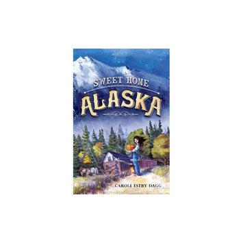 Sweet Home Alaska (Hardcover)
