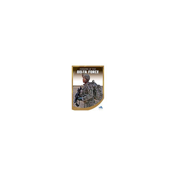 Missions of the Delta Force ( Military Special Forces in Action) (Hardcover)