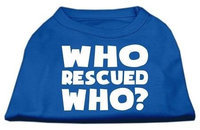 Mirage Pet Products 51-140 MDBL Who Rescued Who Screen Print Shirt Blue Med - 12