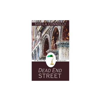 Dead End Street (Paperback) (Sheila Connolly)