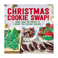 Christmas Cookie Swap!: More Than 100 Treats to Share this Holiday Season (Paperback) by Oxmoor House
