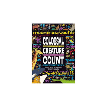 Colossal Creature Count: Add Up All of the Animals to Solve Each Scene (Paperback)