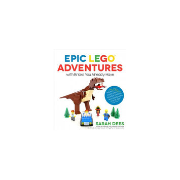 Epic Lego Adventures With Bricks You Already Have: Build Crazy Worlds Where Aliens Live on the Moon
