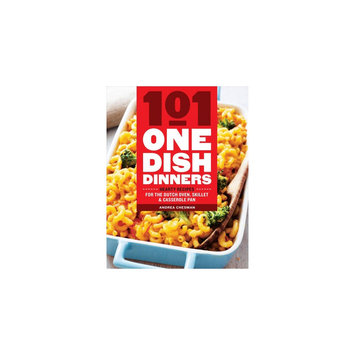 101 One-dish Dinners: Hearty Recipes for the Dutch Oven, Skillet & Casserole Pan (Paperback) (Andrea