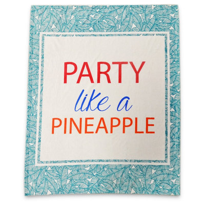 White & Green Party Like a Pineapple Throw Blanket - Hot Now