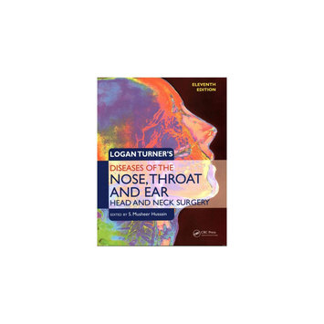 Logan Turner's Diseases of the Nose, Throat and Ear: Head and Neck Surgery (Paperback)
