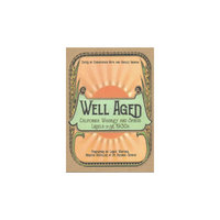 Well Aged: California Whiskey and Spirits Labels of the 1930s (Paperback)