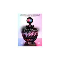 Perfume: The Alchemy of Scent (Paperback) (Jean-claude Ellena)