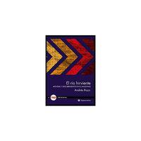 El rio hirviente/ The Boiling River (Hardcover) (Andres Ruzo)