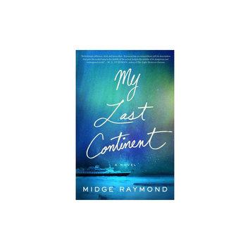 My Last Continent (Paperback) (Midge Raymond)