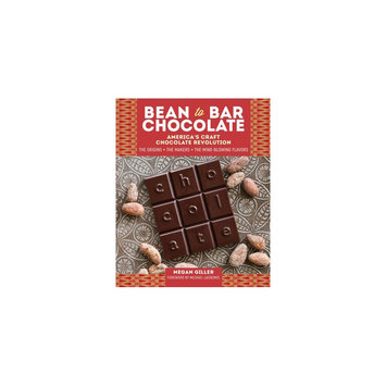 Bean-to-bar Chocolate: Celebrating the Process, the Makers, and the Mind-blowing Flavors Behind