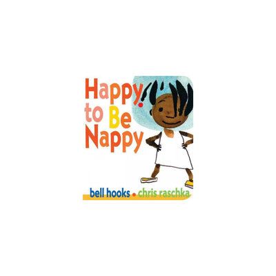 Happy to Be Nappy (Hardcover) (Bell Hooks)